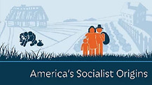The Early American Settlers played with Socialism