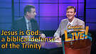 (5-18) Jesus is God – a biblical defense of the Trinity