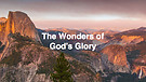 The Wonders of God's Glory Pt.3 I Dr. Andrew Nkoyoyo