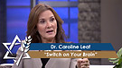 Dr. Caroline Leaf: Switch on Your Brain (Part 1)...