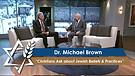 Dr. Michael Brown: Christians Ask about Jewish Beliefs & Practices (Part 2) (June 7, 2016)