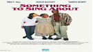 Something To Sing About - Movie Trailer