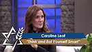 Dr. Caroline Leaf: Think and Eat Yourself Smart (Part 1) (August 8, 2016)