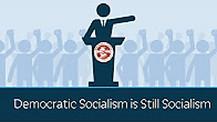 Democratic Socialism is still Socialism
