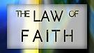 The Law of Faith 14