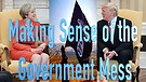 Making Sense of the Government Mess