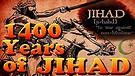 1400 Years of Jihad, the Untold Poli...