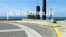 ULTIMO TROLLEY , OCEAN PARK