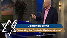 Jonathan Bernis | Unlocking the Prophetic Myster...