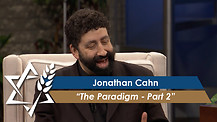 Jonathan Cahn | The Paradigm – Part 2