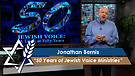 Jonathan Bernis | 50 Years of Jewish Voice Minis...