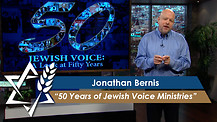 Jonathan Bernis | 50 Years of Jewish Voice Ministries