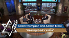 Adam Thompson and Adrian Beale | Hearing God's Voice