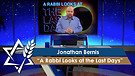 Jonathan Bernis | A Rabbi Looks at the Last Days, Part 1