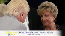 Cracked Spine is Miraculously Healed!