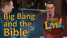 (7-08) Big Bang and the Bible