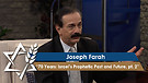 Joseph Farah | 70 Years: Israel's Prophetic Past and Future, Part 2