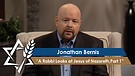Jonathan Bernis | A Rabbi Looks at Jesus of Nazareth,Part 1