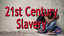 21st Century Slavery