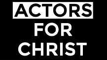 About The Actors For Christ Channel