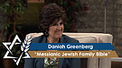 Daniah Greenberg* | Messianic Jewish Family Bibl...