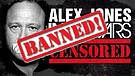 Alex Jones BANNED by YouTube, Facebook, etc.:  M...