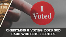 Christians & Voting: Does God Care Who Gets Elected?