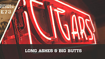Long Ashes & Big Butts