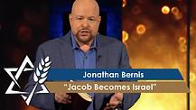 Rabbi Jonathan Bernis | Jacob Becomes Israel