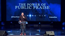 The Power of Public Praise // Jim Raley // 11.25.18