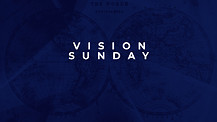 Vision Sunday Week 1 | Pastor Garry Wiggins