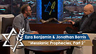 Rabbi Jonathan Bernis and Ezra Benjamin | Messianic Prophecies, Part 2