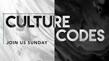 Culture Codes Week 1 | Pastor Garry Wiggins