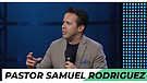 Special Guest Samuel Rodriguez - Morning Service