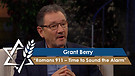 Grant Berry | Romans 911 – Time to Sound the A...
