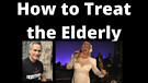 The Way Elderly are Treated is Sinful!