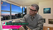 Lets Talk About It -  Lets Talk About Guest Pastor Garry Ansdell - Part 2