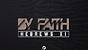 By Faith - Part 6