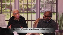 The Echo of God's Word in the Valley Part 2