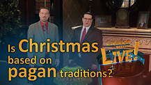 (7-24) Is Christmas based on pagan traditions?