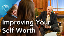 Craig Miller | Improving Your Self-Worth | Main Street