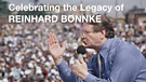 Celebrating the Legacy of Reinhard Bonnke
