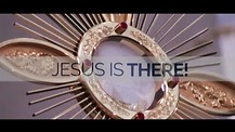 Jesus is there!