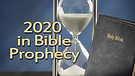 2020 in Bible Prophecy