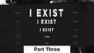 I Exist - Part Three | Pastor Garry ...