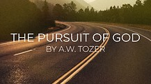 The Pursuit of God: Week 3