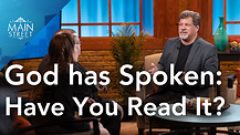 Bible Discovery TV | God Has Spoken: Have You Read It? | Main Street