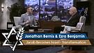 Jonathan Bernis & Ezra Benjamin | Jacob Becomes ...