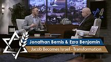 Jonathan Bernis & Ezra Benjamin | Jacob Becomes Israel