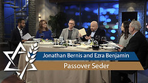 Jonathan Bernis and Ezra Benjamin | Passover Seder Demonstration